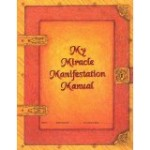 My Miracle Manifestation Manual by Jacquelyn Aldana