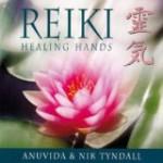 Reiki Healing Hands by Anuvida & Nik Tyndall